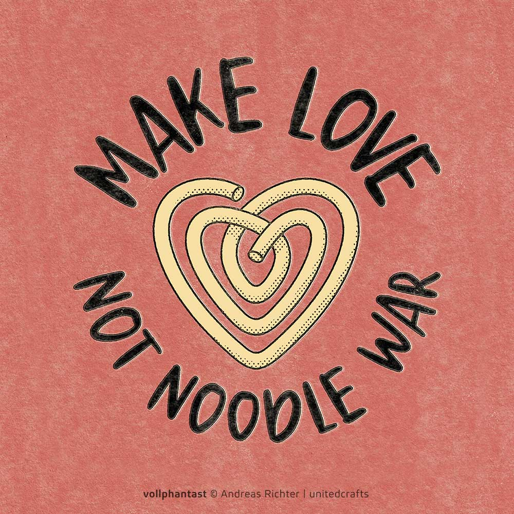 Make love, not noodle war